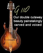 G110 mandolin: our double cutaway beauty painstakingly carved and voiced